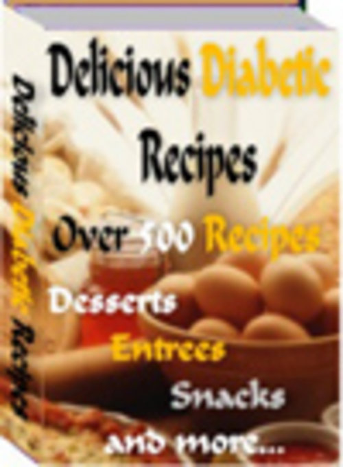 Product picture *NEW* Diabetic Recipes: Delicious Diabetic Recipes 2011